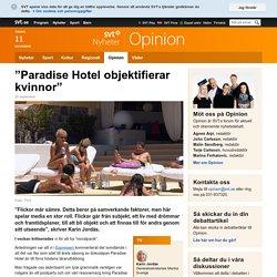 """Paradise Hotel objektifierar kvinnor"" - Opinion"
