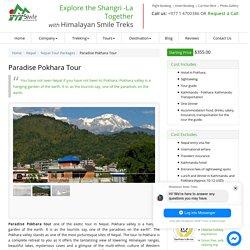 Pokhara Tour Packages : Himalayan Smile Treks
