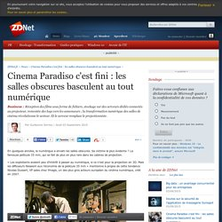 Cinema Paradiso c'est fini : les salles obscures basculent au tout numérique