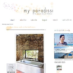 My Paradissi: Bare stone walls in the bathroom