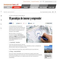 10 paradojas de innovar y emprender