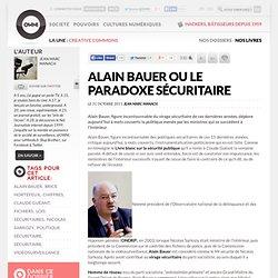 Alain Bauer ou le paradoxe sécuritaire