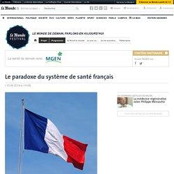 Le paradoxe du système de santé français