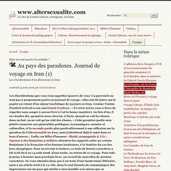 Au pays des paradoxes. Journal de voyage en Iran (1)