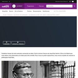 Les paradoxes du désir (3/4) : Sartre : le désir peut-il être comblé ?