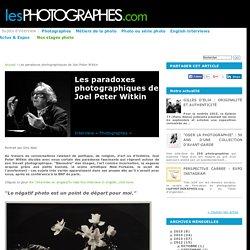 Les paradoxes photographiques de Joel Peter Witkin