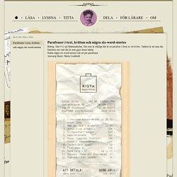 Ett halvt ark papper – Parafraser i text, kvitton och några six-word-stories