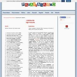 """Web scuola - Parafrasi della poesia, verso per verso: """"I Sepolcri"""" di Ugo Foscolo"""