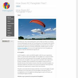 How Does RC Paraglider Flies?