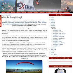 What is Paragliding? A basic introduction and information on paragliding