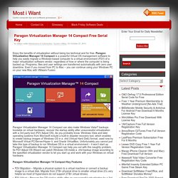Paragon Virtualization Manager 14 Compact Free Serial Key
