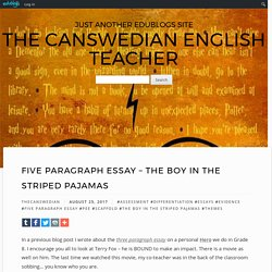 Five Paragraph Essay – The Boy in the Striped Pajamas – The Canswedian Englis...