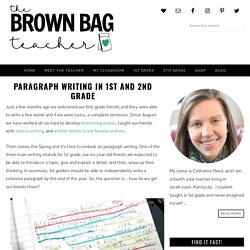 Paragraph Writing in 1st and 2nd Grade - The Brown Bag Teacher