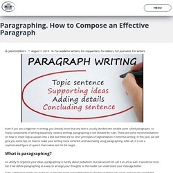 Paragraphing. How to Compose an Effective Paragraph