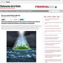Qué es un paraíso fiscal y cuáles hay - Declaracion de la Renta