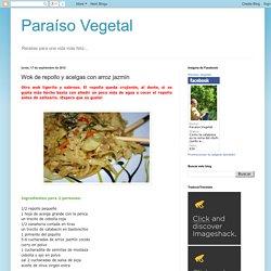 Paraíso Vegetal: Wok de repollo y acelgas con arroz jazmín