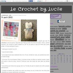"""Il paraît que mes """"ti doudous"""" ont du succès. - Crochet & Compagnie by Lucile"""