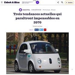 Trois tendances actuelles qui paraîtront impensables en 2070