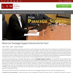 Right Paralegal Support Services for Law Firms & Lawyers