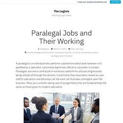 Paralegal Jobs and Their Working