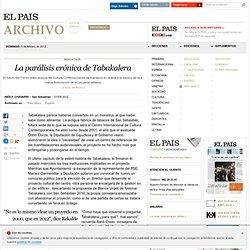 La parálisis crónica de Tabakalera · ELPAÍS.com