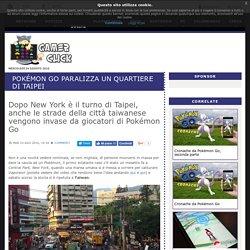Pokémon Go paralizza un quartiere di Taipei
