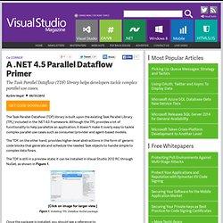 A .NET 4.5 Parallel Dataflow Primer