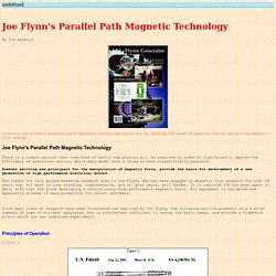 Joe Flynns Parallel Path Magnetic Technology