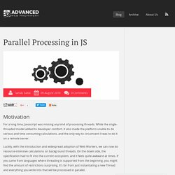 Parallel Processing in JS - Advanced Web Machinery