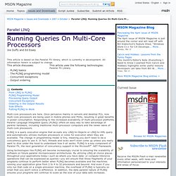 Parallel LINQ: Running Queries On Multi-Core Pr...