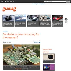 Parallella: supercomputing for the masses?