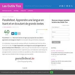 Paralleltext. Apprendre une langue en lisant et en écoutant de grands textes