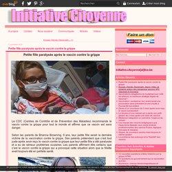 Petite fille paralysée après le vaccin contre la grippe - Le site d'Initiative Citoyenne