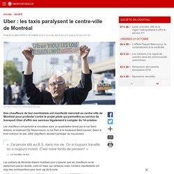Uber: les taxis paralysent le centre-ville de Montréal
