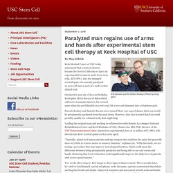 Paralyzed man regains use of arms and hands after experimental stem cell therapy at Keck Hospital of USC