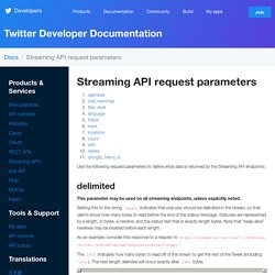 Streaming API request parameters — Twitter Developers