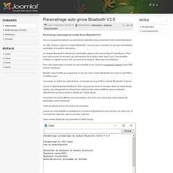 Parametrage auto grove Bluetooth V3.0