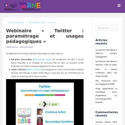 Webinaire « Twitter : paramétrage et usages pédagogiques »