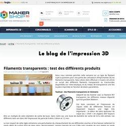 Test et paramétrage des filaments transparents