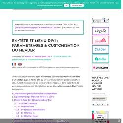 En-tête et Menu Divi : paramétrages & customisation du header