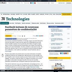 Facebook instaure de nouveaux paramètres de confidentialité - Le