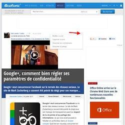 Summify - Google+, comment bien régler ses paramètres de confidentialité