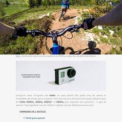 GoPro : choisir les bons modes et parametres pour filmer