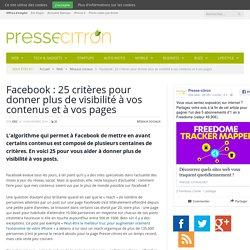 Les 25 paramètres qui pourraient vraiment donner plus de visibilité à vos contenus sur Facebook