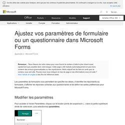 Ajustez vos paramètres de formulaire ou un questionnaire dans Microsoft Forms