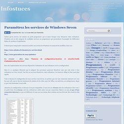 Paramétrez les services de Windows Seven