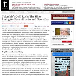 Colombia's Gold Rush: The Silver Lining for Paramilitaries and Guerrillas