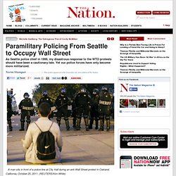 Paramilitary Policing From Seattle to Occupy Wall Street
