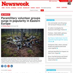 Paramilitary volunteer groups surge in popularity in Eastern Europe