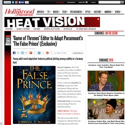 'Game of Thrones' Editor to Adapt Paramount's 'The False Prince' (Exclusive)